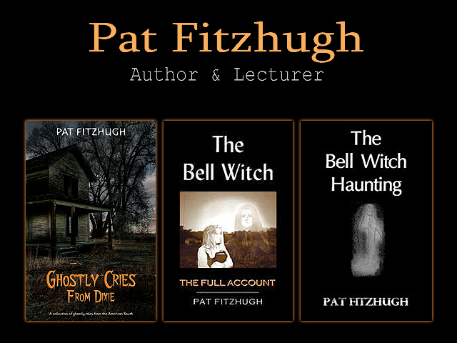 The Bell Witch, The Bell Witch: The Full Account, Ghostly Cries From Dixie, The Bell Witch of Tennessee